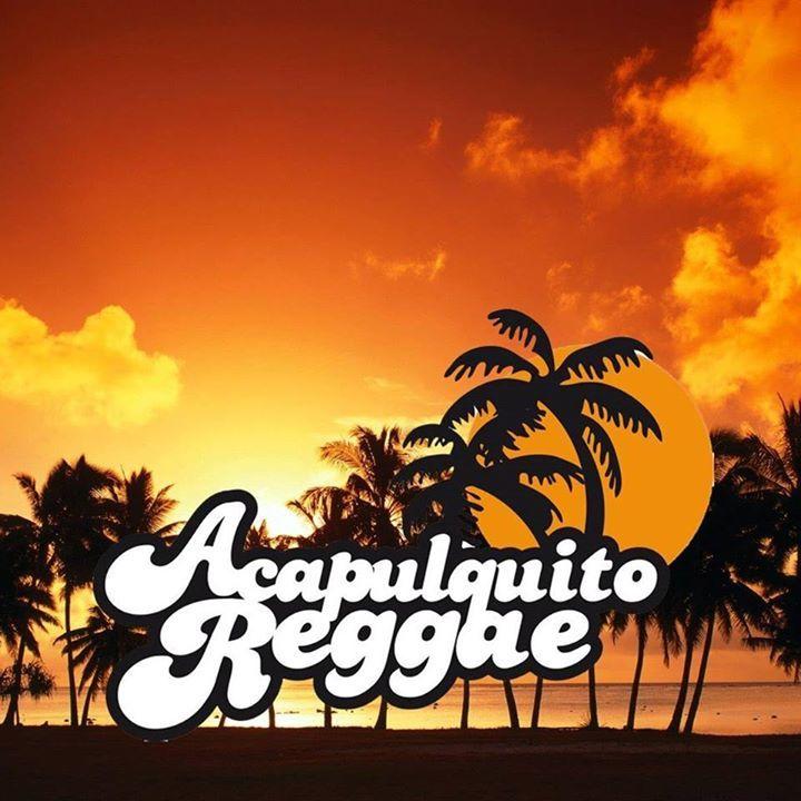 Acapulquito Reggae Tour Dates