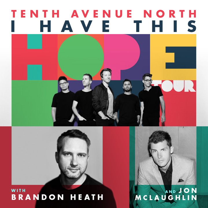Tenth Avenue North @ I HAVE THIS HOPE TOUR - Temple Church - New Bern, NC