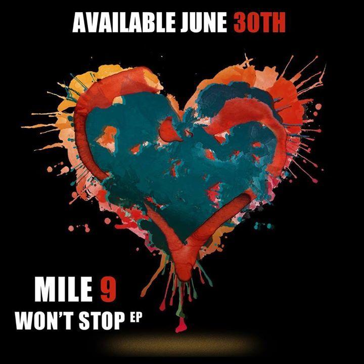 Mile 9 Tour Dates