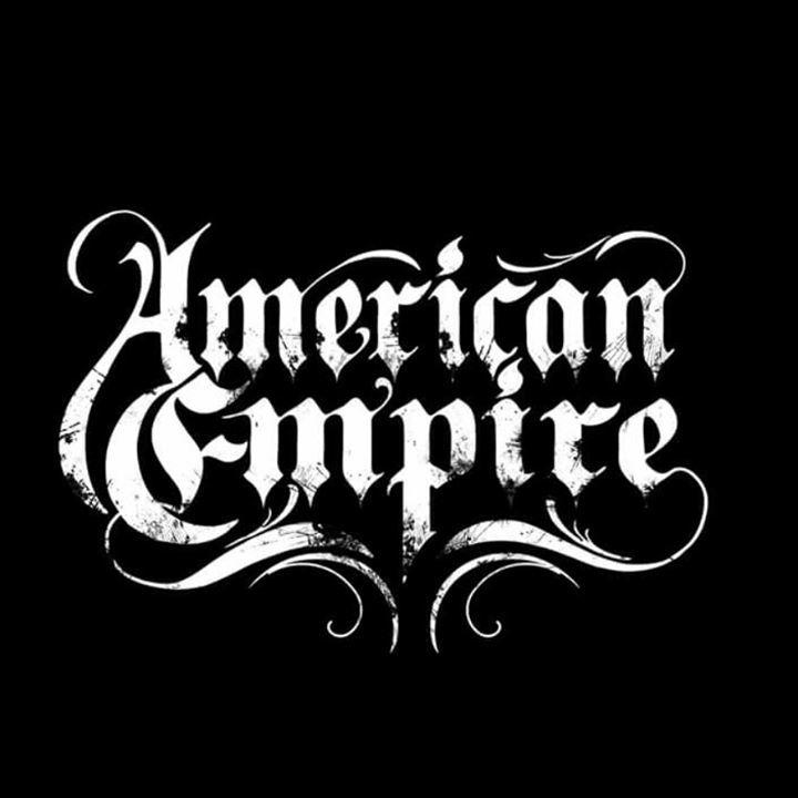 American empire Tour Dates