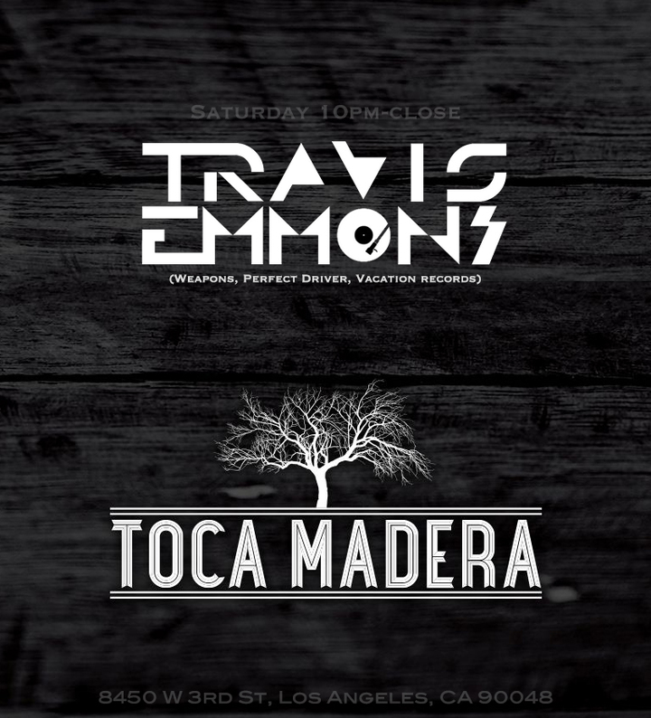 Travis Emmons @ Toca Madera  - Los Angeles, CA