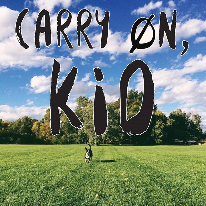 Carry on, Kid Tour Dates