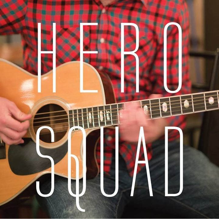 Hero Squad Tour Dates