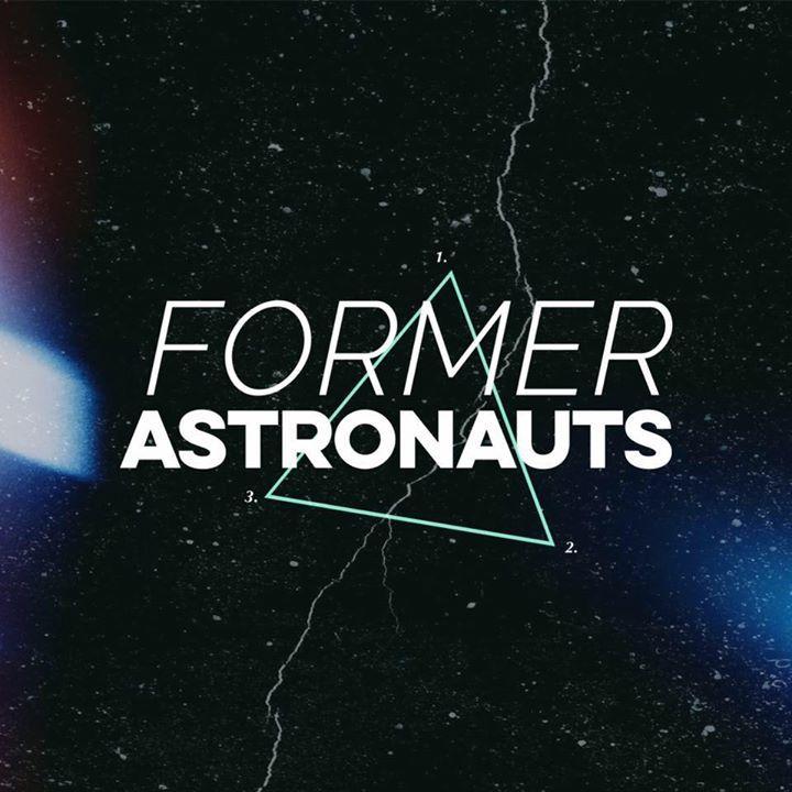 Former Astronauts Tour Dates