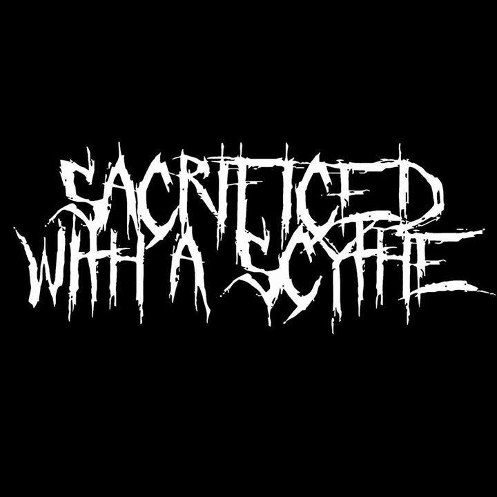 Sacrificed with a scythe Tour Dates