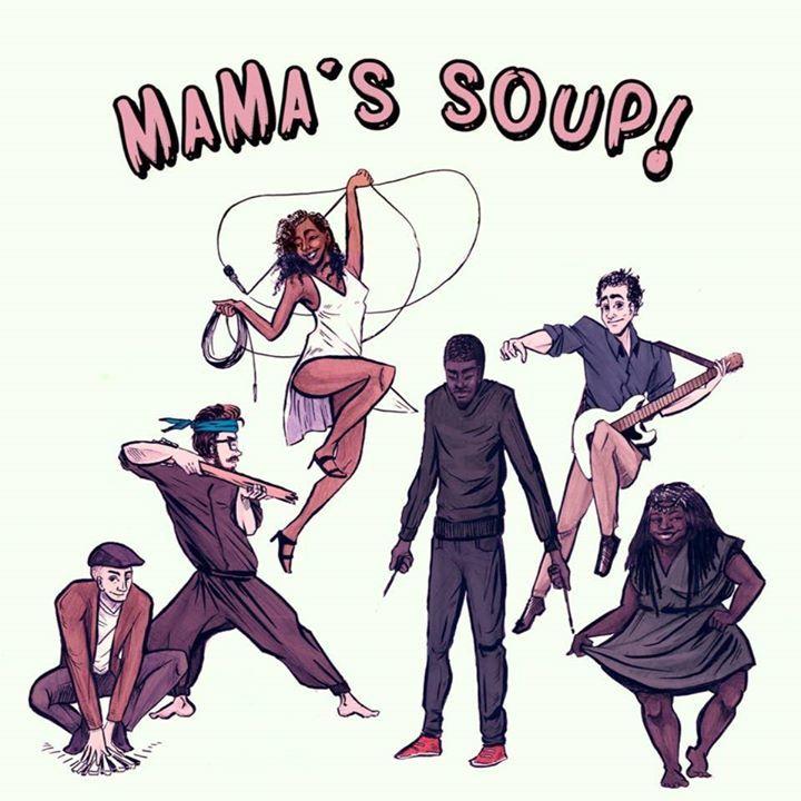 Mama's Soup Tour Dates