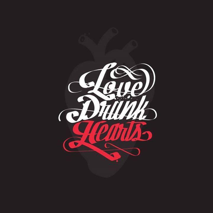 Love Drunk Hearts Tour Dates