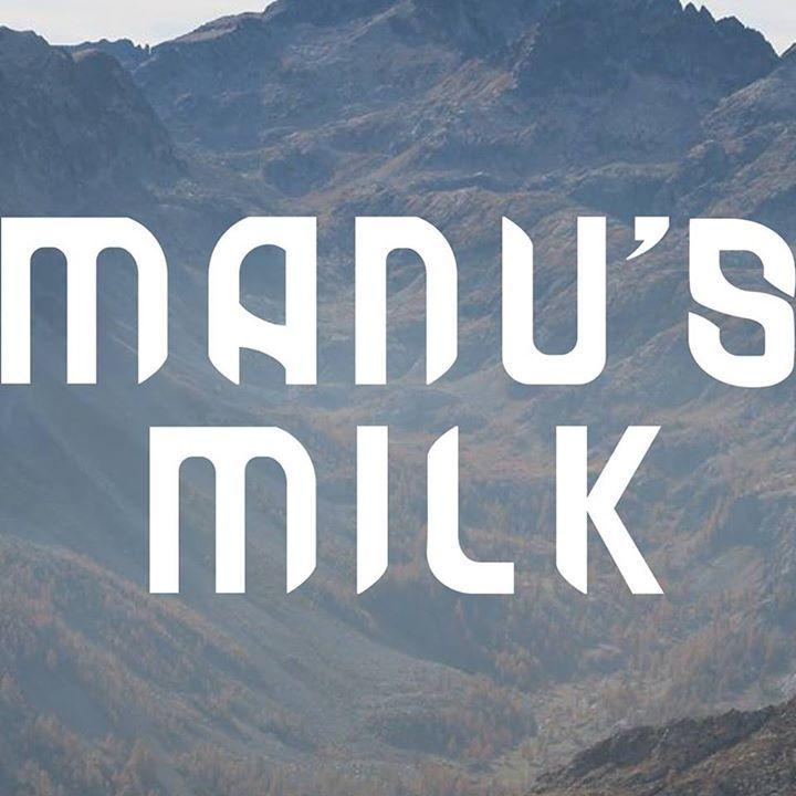 Manu's Milk Tour Dates