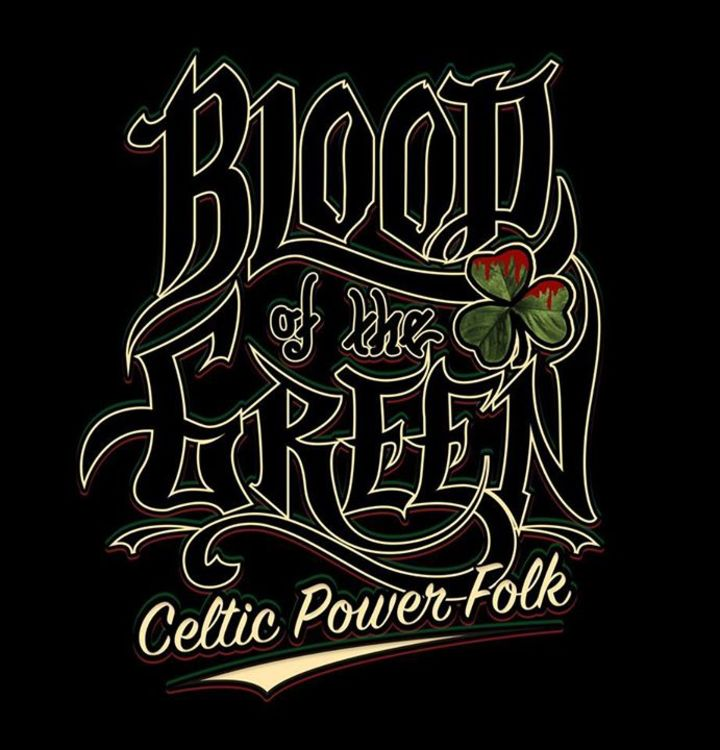 Blood Of The Green Tour Dates