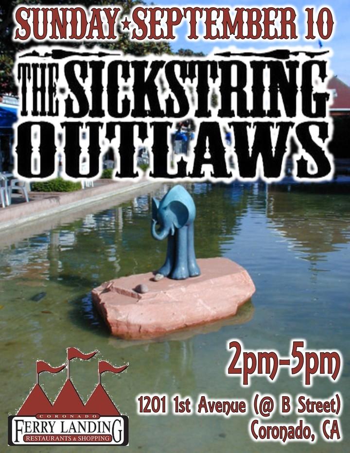 The Sickstring Outlaws @ Coronado Ferry Landing - San Diego, CA