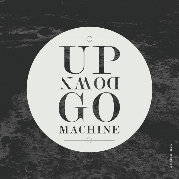 Up Down Go Machine Tour Dates