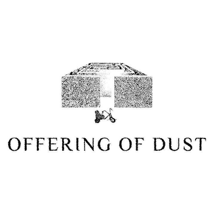 Offering Of Dust Tour Dates