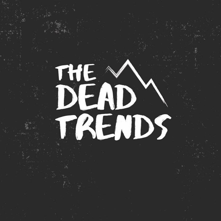 The Dead Trends Tour Dates