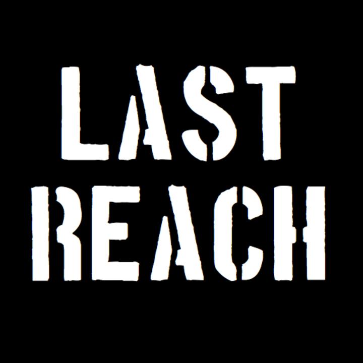 Last Reach Tour Dates