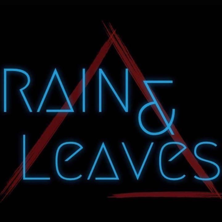 Rain & Leaves Tour Dates