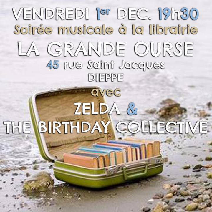 Zelda and The Birthday Collective @ Librairie Grande Ourse - Dieppe, France