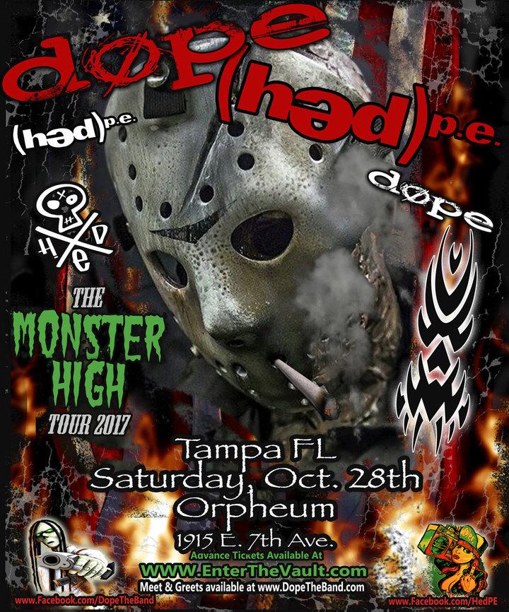 DOPE @ Orpheum - Tampa, FL
