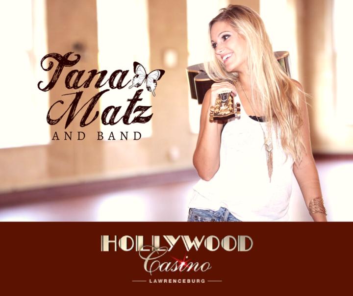 Tana Matz @ Hollywood Casino - Full Band - Lawrenceburg, IN