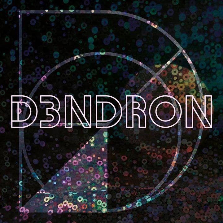 D3ndron Tour Dates