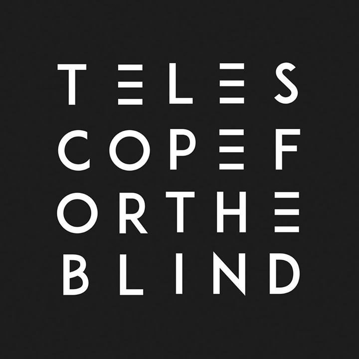 Telescope For The Blind Tour Dates