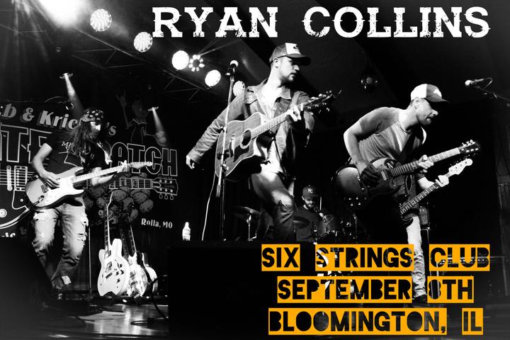 Ryan Collins @ Six Strings Club - Bloomington, IL
