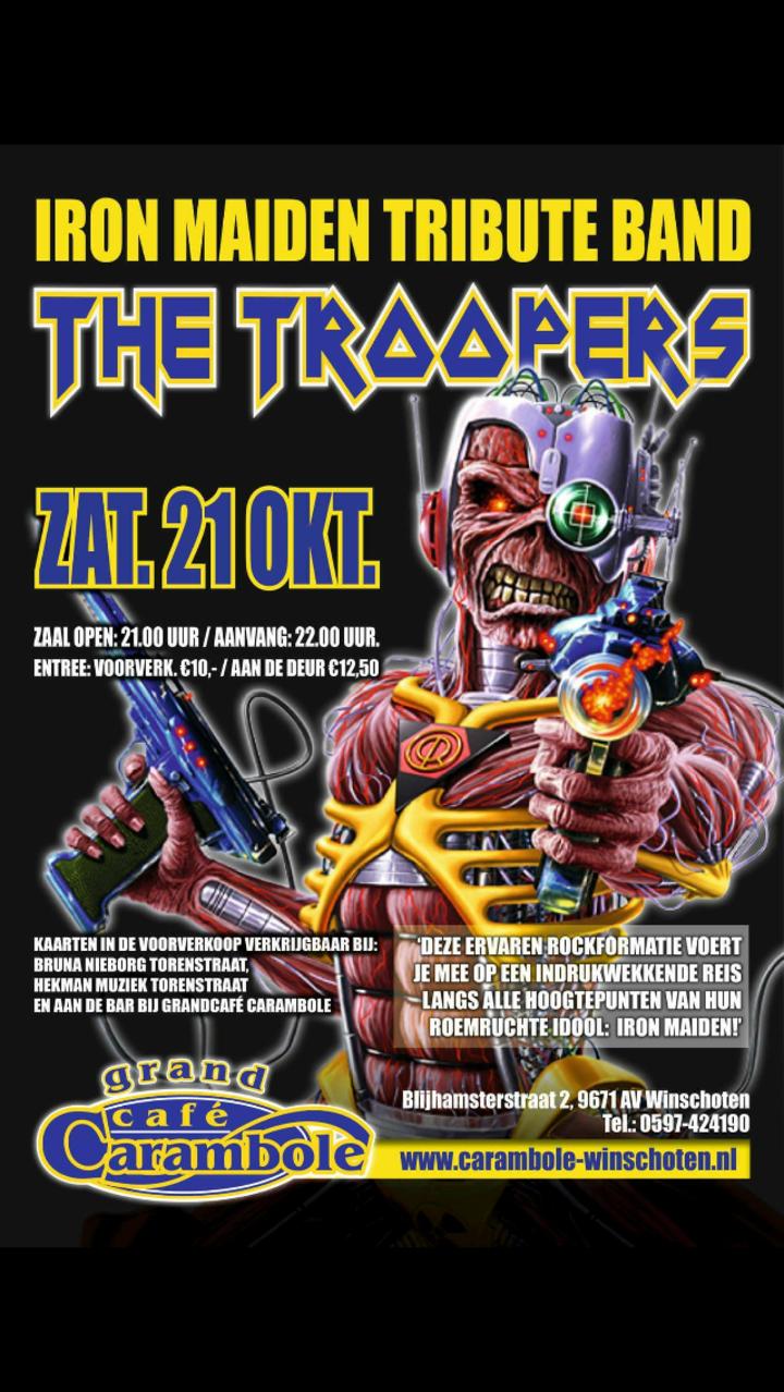 The Troopers Iron Maiden Tribute band @ Grand Cafe Carambole - Winschoten, Netherlands