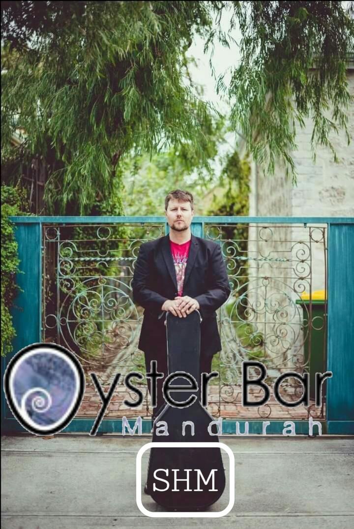 Stewart Herbertson Music @ Oyster Bar Mandurah  - Perth, Australia