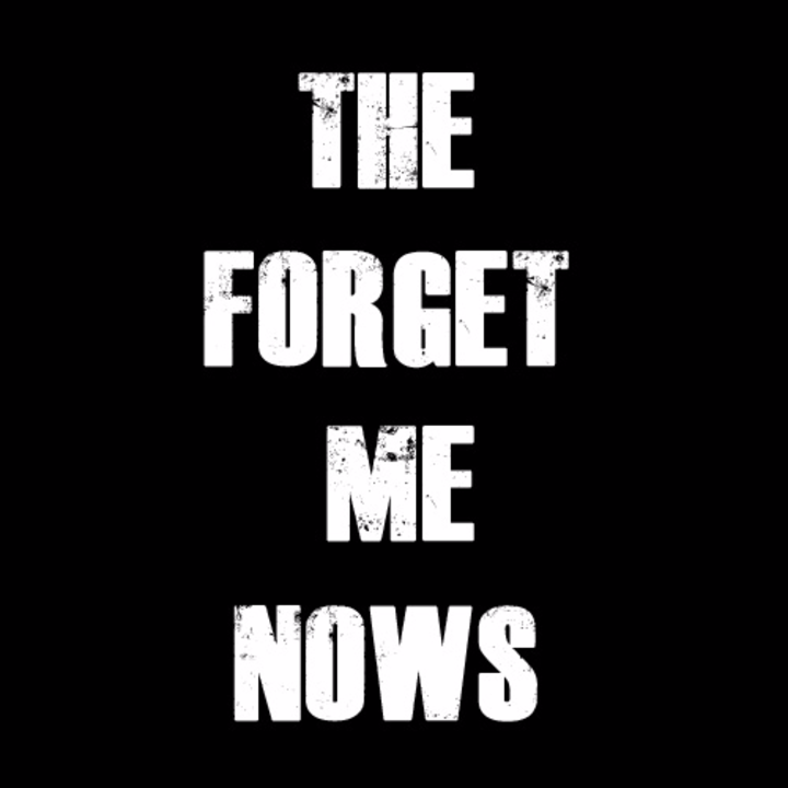 The Forget Me Nows Tour Dates