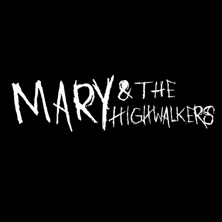 Mary & The Highwalkers Tour Dates