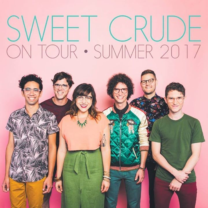 Sweet Crude Tour Dates