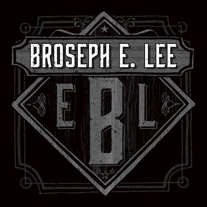 Broseph E. Lee Tour Dates