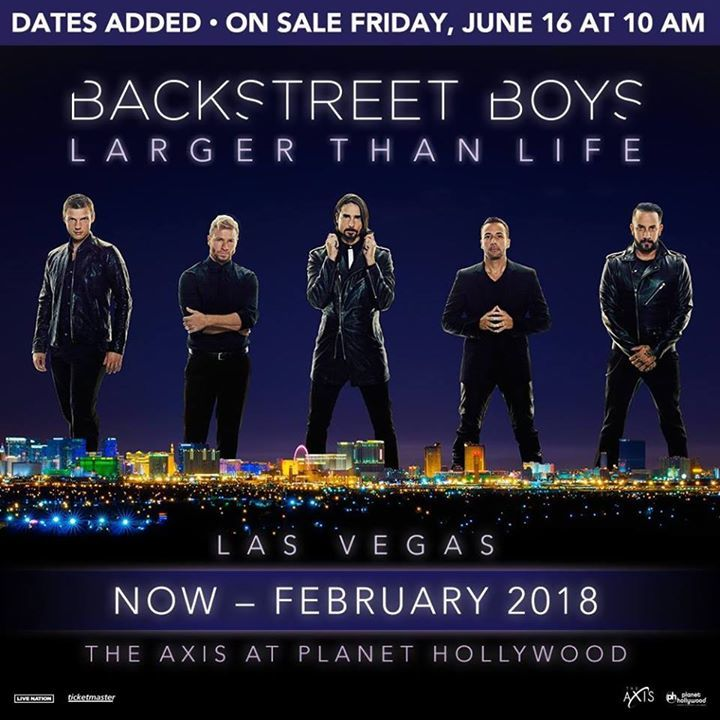 Backstreet Boys @ The AXIS at Planet Hollywood - Las Vegas, NV