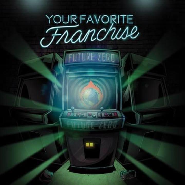 Your Favorite Franchise Tour Dates