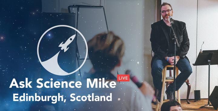 Science Mike @ ASM - Edinburgh, United Kingdom