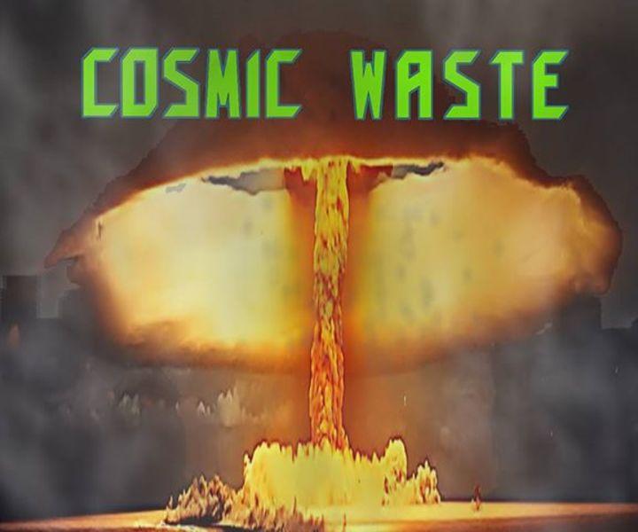Cosmic Waste Tour Dates