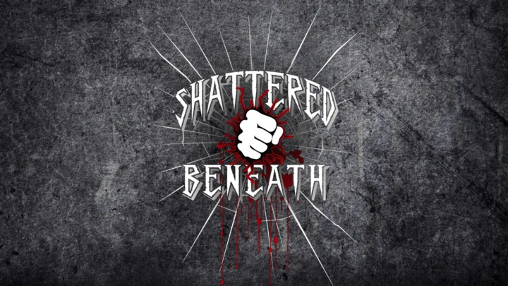 Shattered Beneath Tour Dates