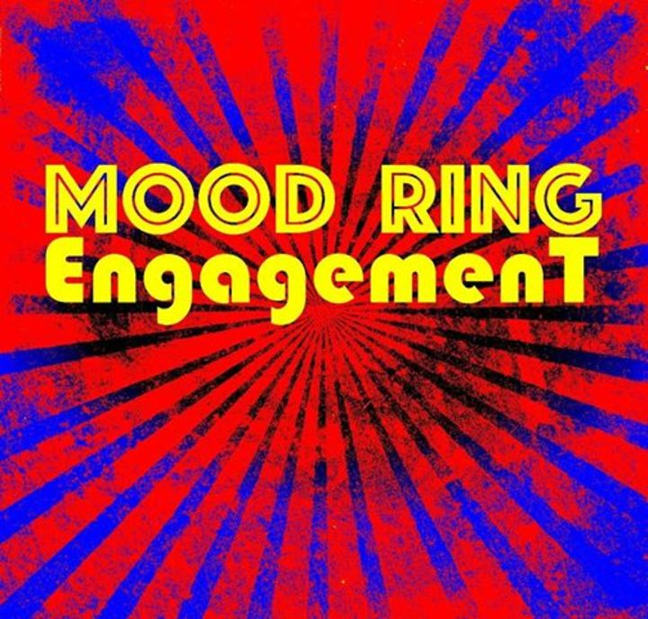 Mood Ring Engagement Tour Dates