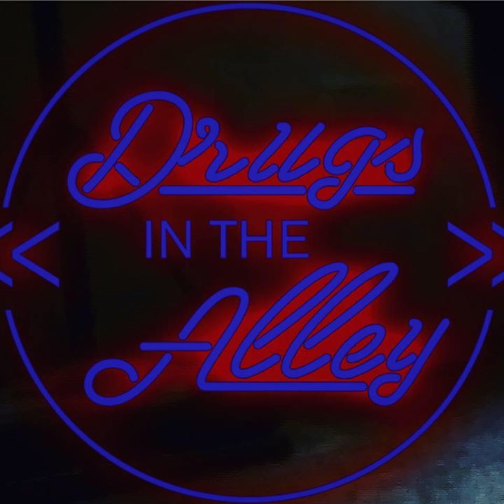 Drugs in the Alley Tour Dates