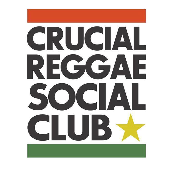Crucial Reggae Social Club Tour Dates