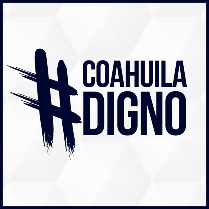 Coahuila Digno @ Elecciones Federales 2018 - Coahuila, Mexico