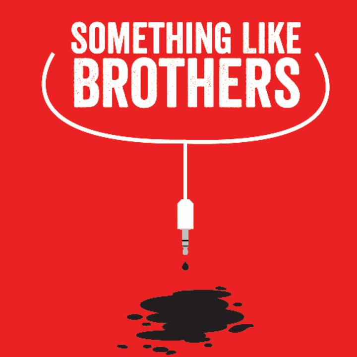 Something Like Brothers Tour Dates