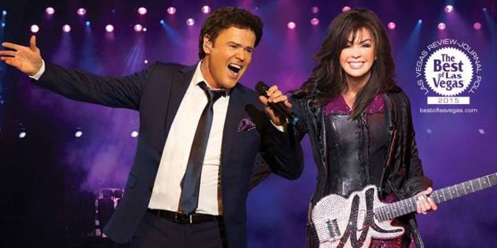 Donny & Marie Osmond @ Donny & Marie Showroom at Flamingo Las Vegas - Las Vegas, NV