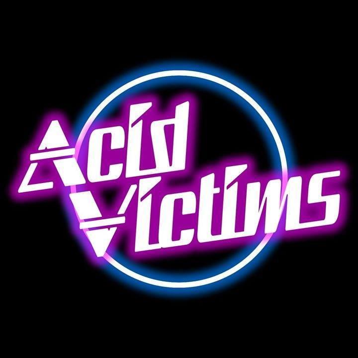 Acid Victims Tour Dates