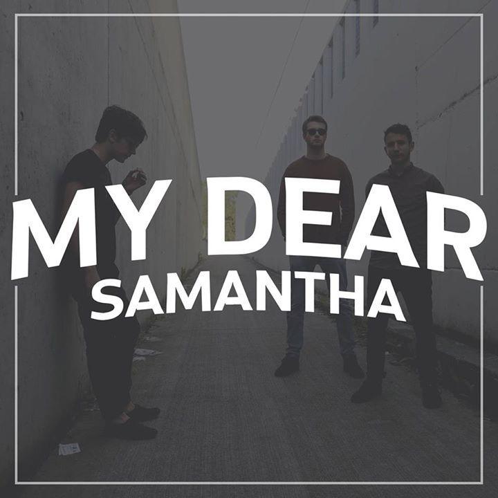 My Dear Samantha Tour Dates