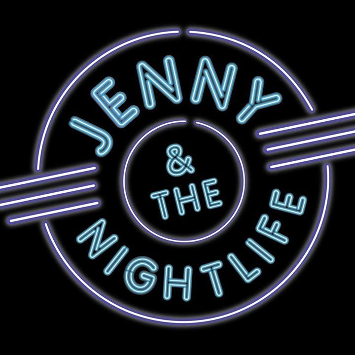 Jenny and the Nightlife Tour Dates