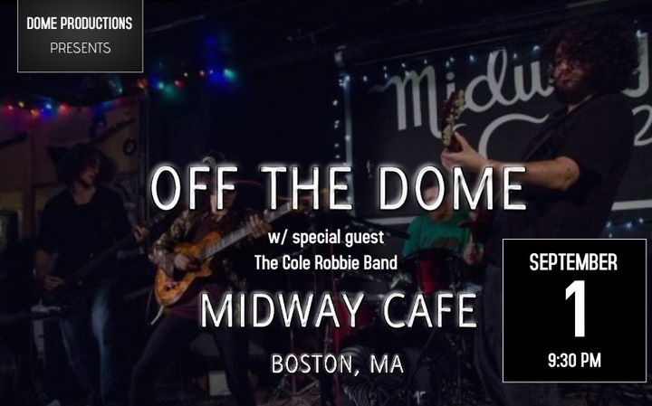 Off The Dome @ Midway Cafe - Boston, MA