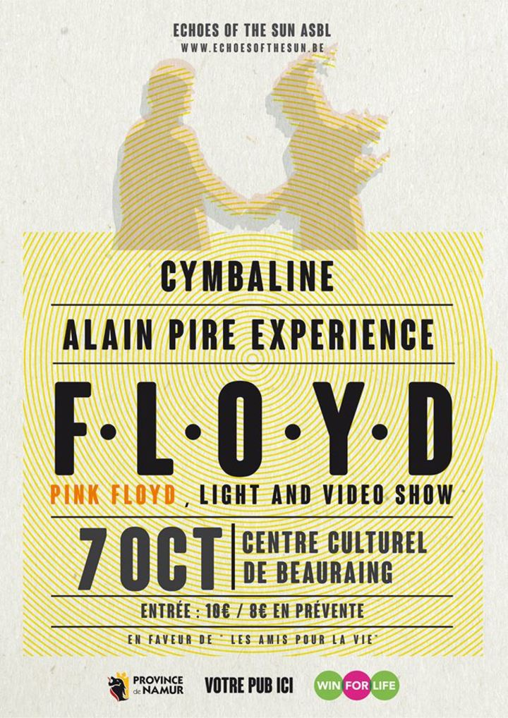Floyd   f•l•o•y•d Belgian Pink Floyd Tribute @ Centre Culturel - Beauraing, Belgium