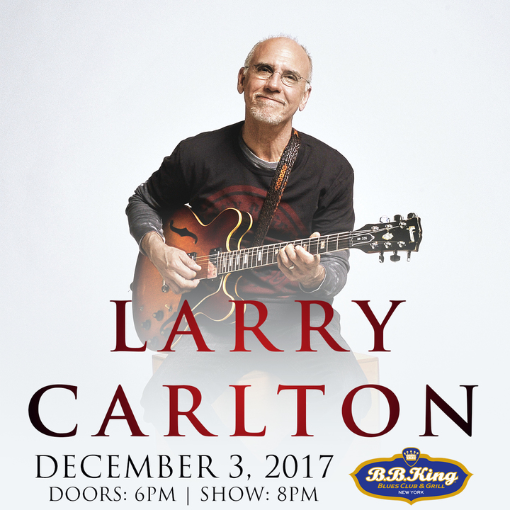 Larry Carlton 335 @ B.B. King Blues Club & Grill - New York, NY