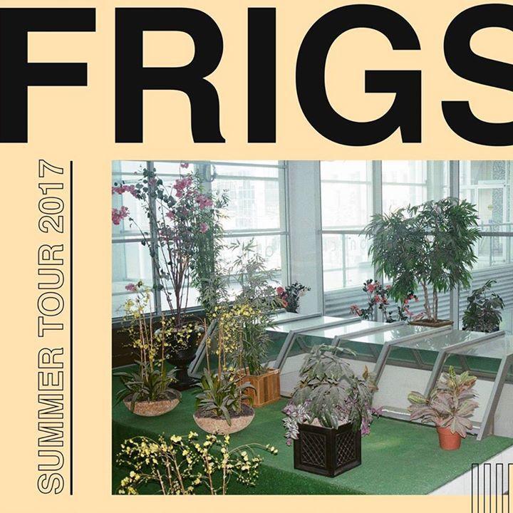 FRIGS Tour Dates