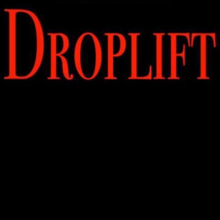 Droplift Tour Dates